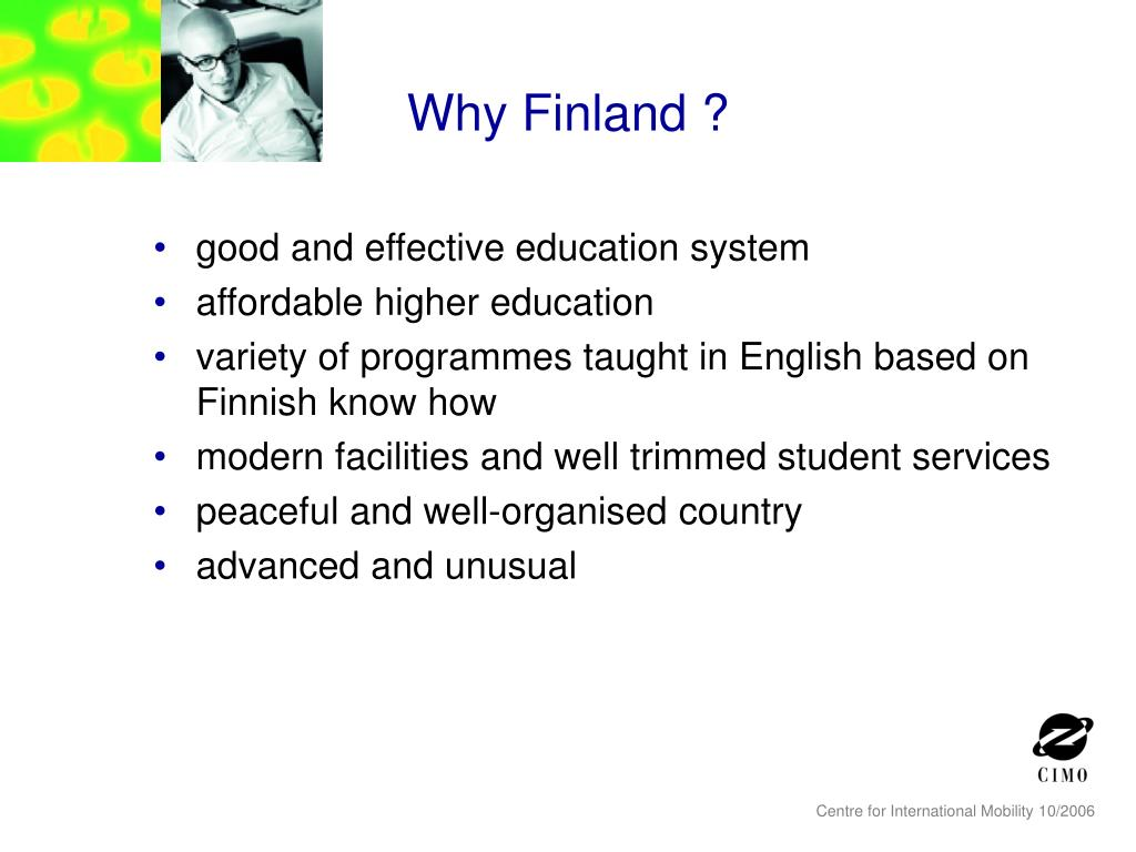 Why Finland ?