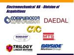 electromechanical na division of acquisitions