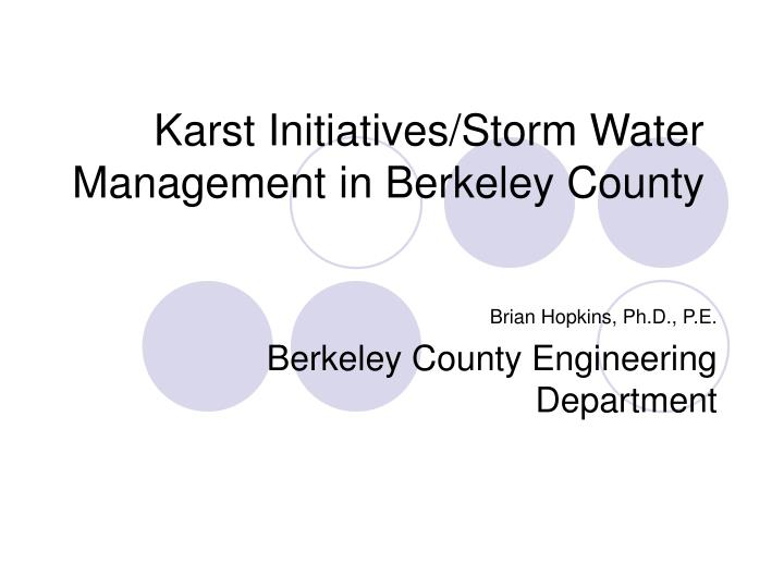 karst initiatives storm water management in berkeley county n.
