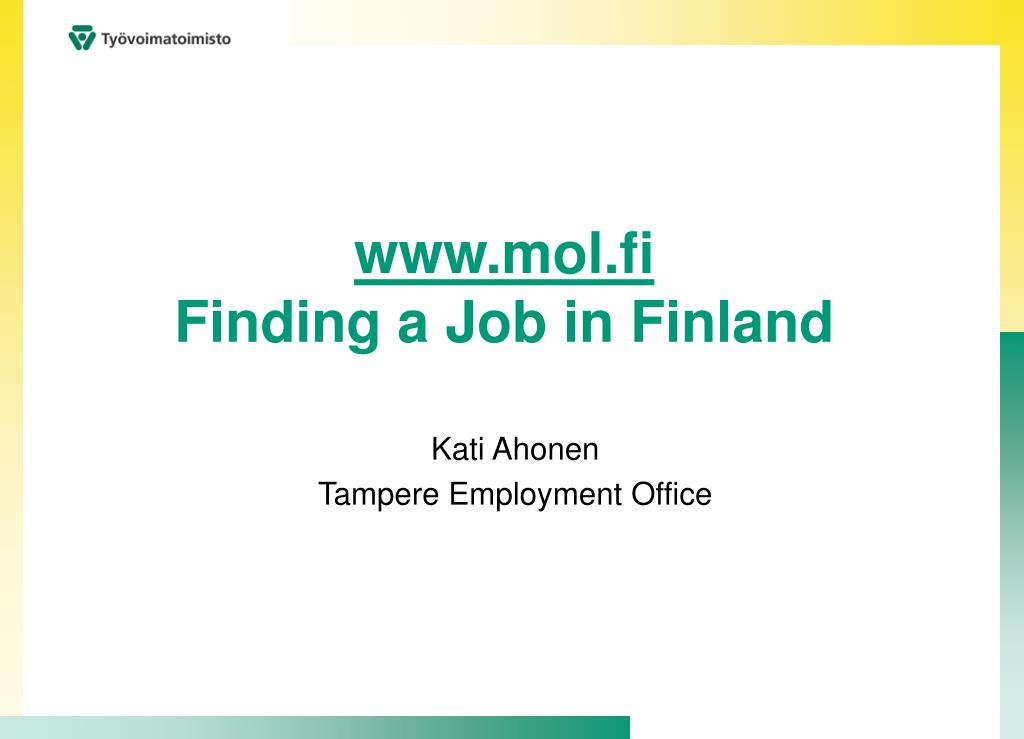 www mol fi finding a job in finland l.