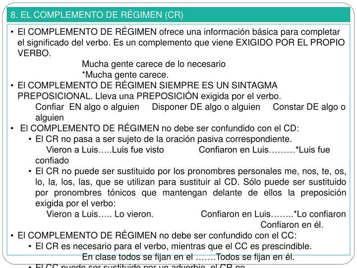 8. EL COMPLEMENTO DE RÉGIMEN (CR)