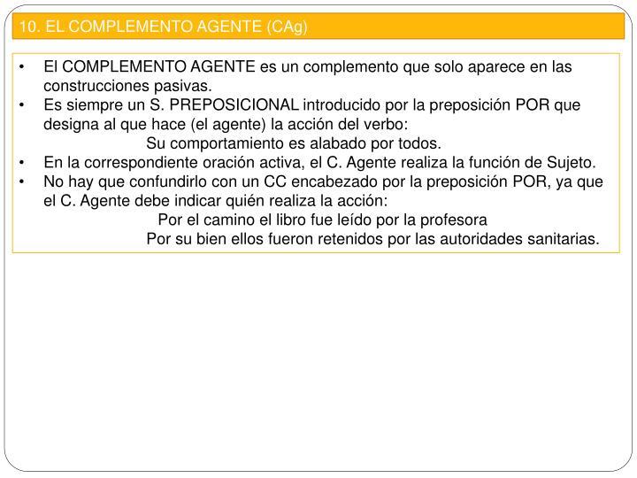 10. EL COMPLEMENTO AGENTE (