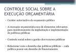 controle social sobre a execu o or ament ria1