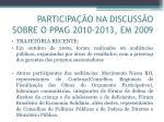 participa o na discuss o sobre o ppag 2010 2013 em 20092