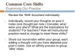 common core shifts examining our practice