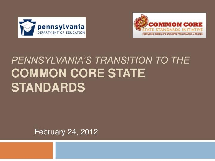 pennsylvania s transition to the common core state standards n.