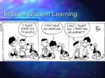 improve student learning