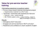 value for pre service teacher training