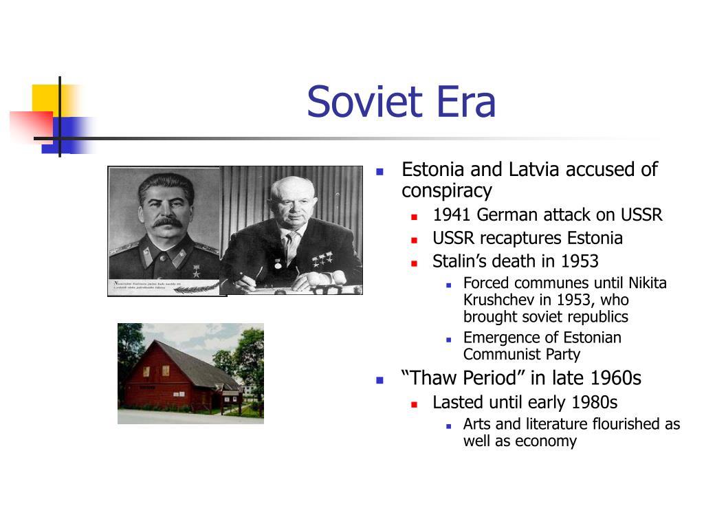 Soviet Era