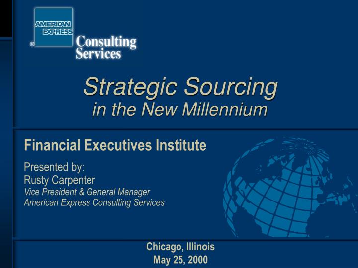 strategic sourcing in the new millennium n.