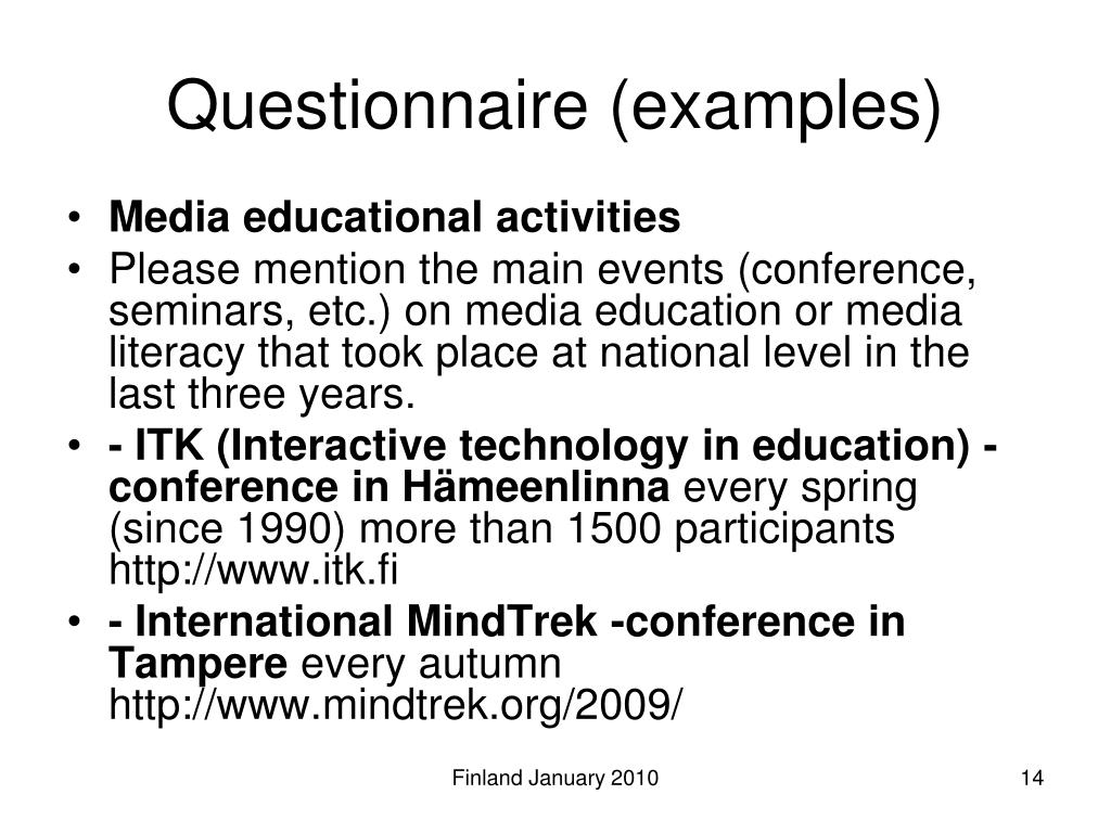 Questionnaire (examples)