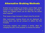 alternative braking methods
