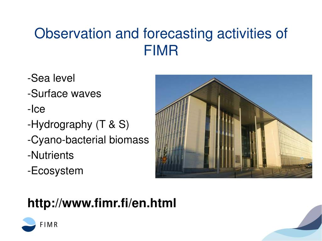 Observation and forecasting activities of FIMR