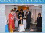 funding projects lions for stoma care