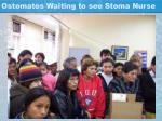 ostomates waiting to see stoma nurse