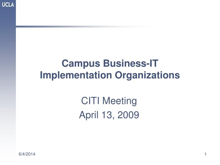 campus business it implementation organizations n.