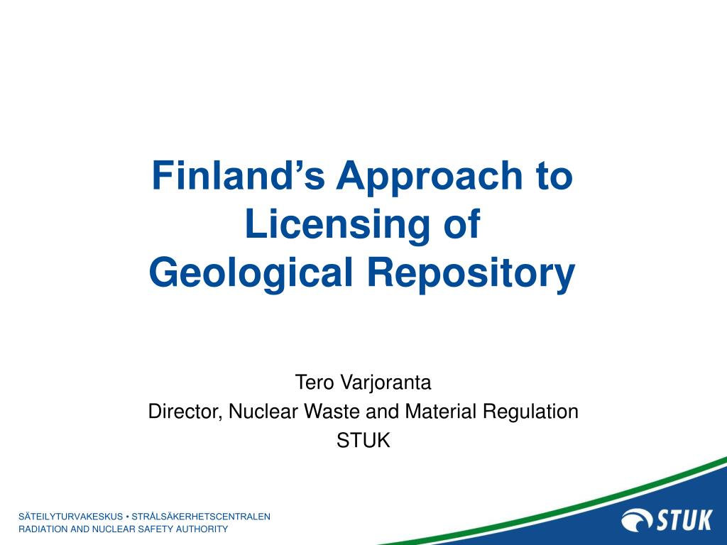 Finland's Approach to Licensing of