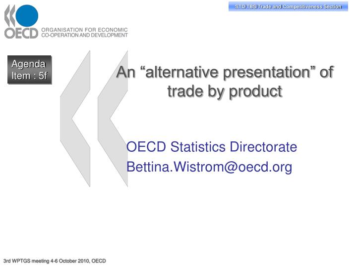 an alternative presentation of trade by product n.