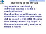 questions to the wptgs