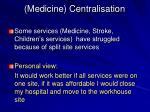 medicine centralisation3