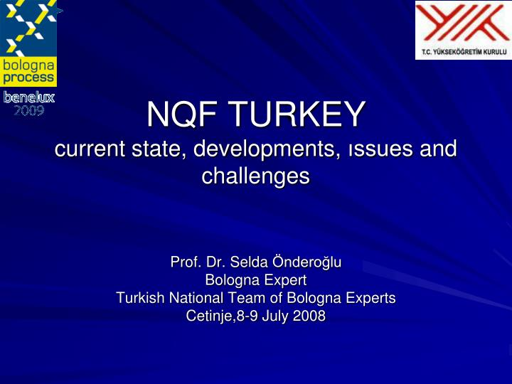Nqf turkey current state developments ssues and challenges