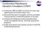 construction maintenance education foundation cmef