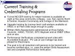 current training credentialing programs