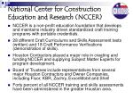 national center for construction education and research nccer