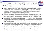 new initiative basic training for future craft professionals