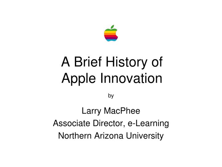 a brief history of apple innovation n.