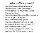 why not macintosh
