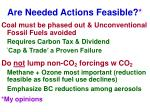 are needed actions feasible