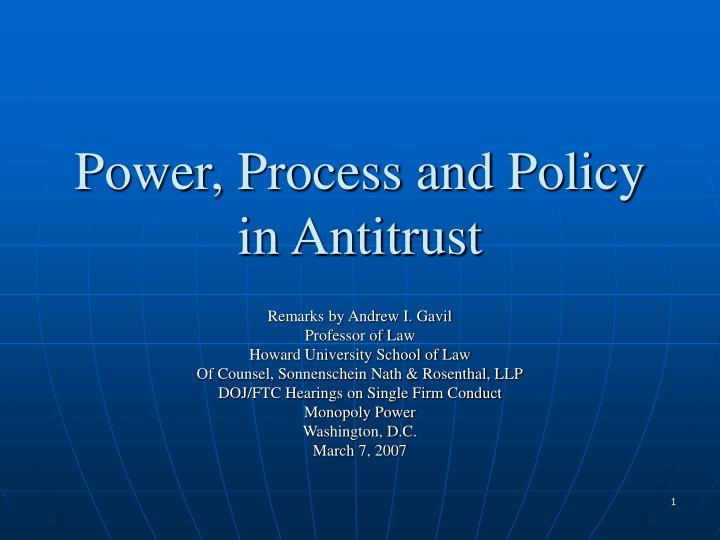 power process and policy in antitrust n.