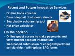 recent and future innovative services