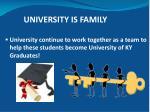 university is family