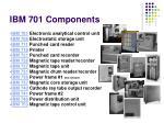 ibm 701 components