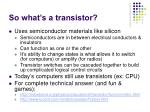 so what s a transistor
