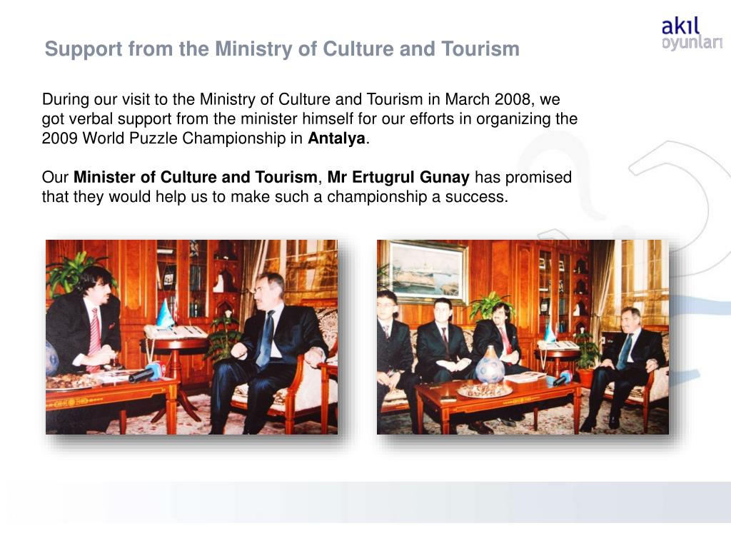 Support from the Ministry of Culture and Tourism