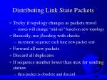 distributing link state packets
