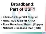 broadband part of usf