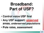 broadband part of usf1