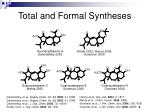 total and formal syntheses
