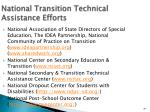 national transition technical assistance efforts