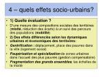 4 quels effets socio urbains