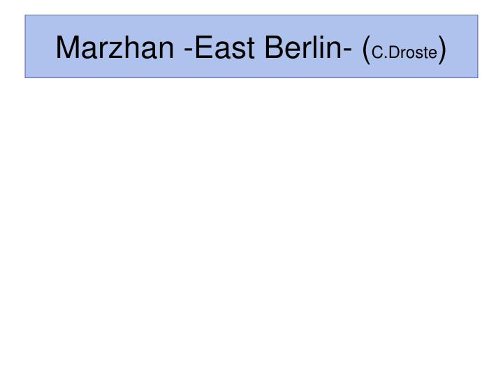 Marzhan -East Berlin- (