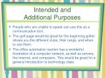 intended and additional purposes1