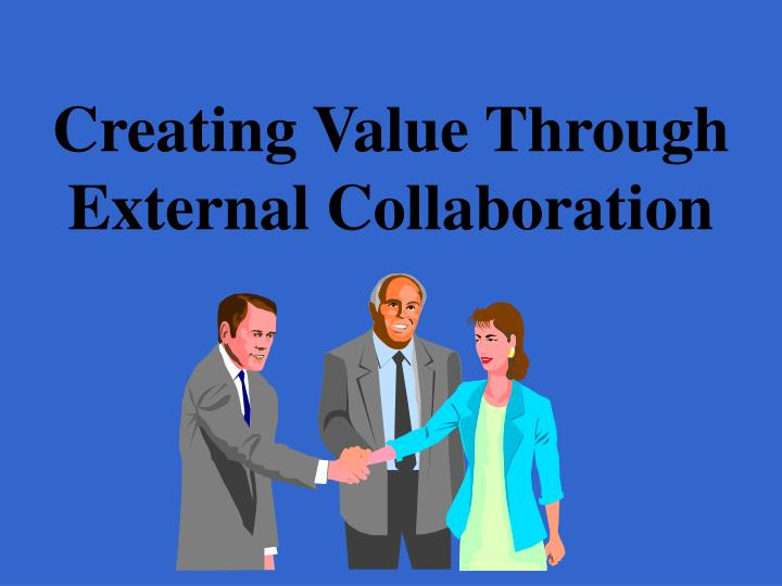 creating value through external collaboration n.
