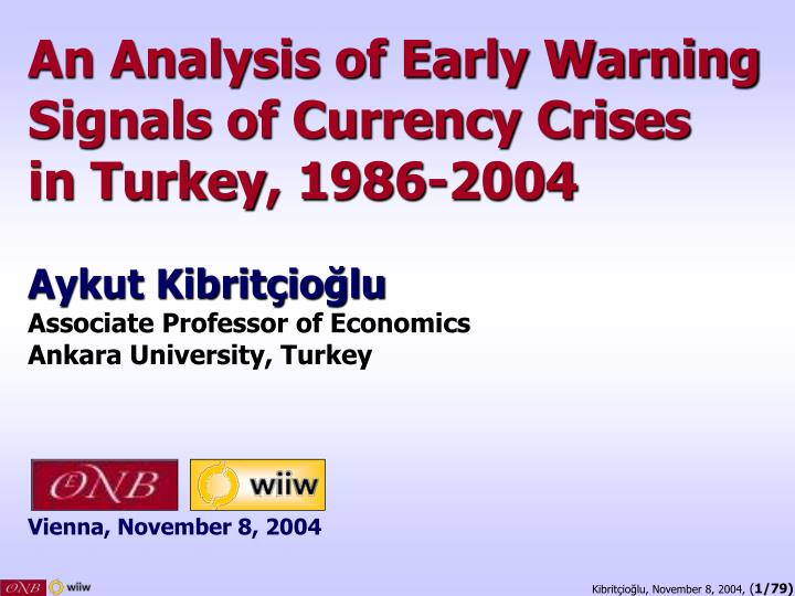 An Analysis of Early Warning Signals of Currency Crises