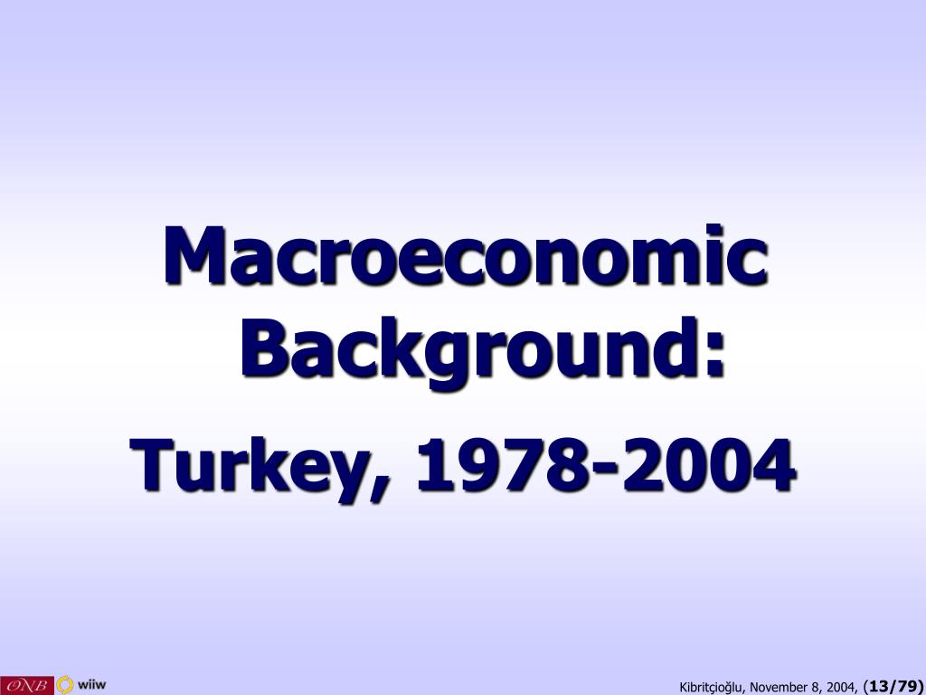 Macroeconomic Background:
