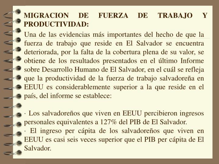 MIGRACION DE FUERZA DE TRABAJO Y PRODUCTIVIDAD: